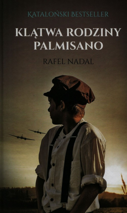 Klątwa rodziny Palmisano - Rafel Nadal | okładka