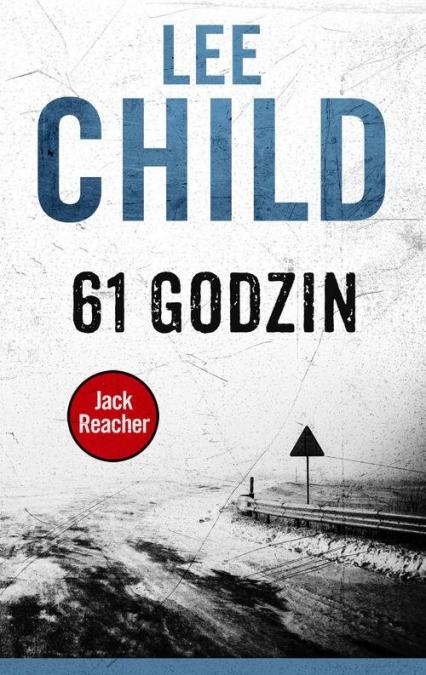 61 godzin - Lee Child | okładka