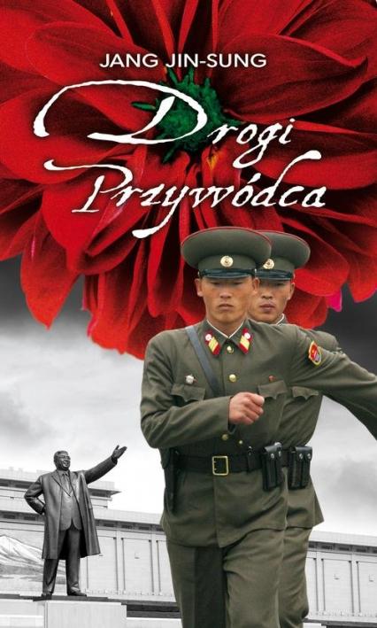 Drogi Przywódca - Jang Jin-Sung   okładka