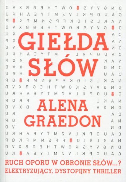 Giełda słów - Alena Graedon | okładka
