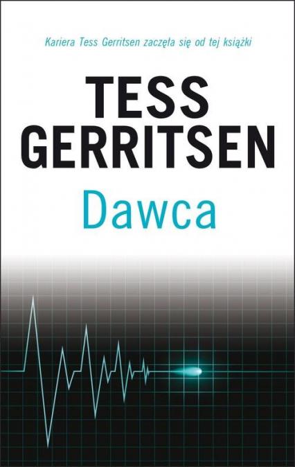 Dawca - Tess Gerritsen | okładka