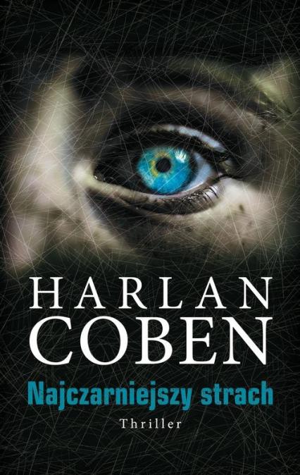 Najczarniejszy strach - Harlan Coben | okładka