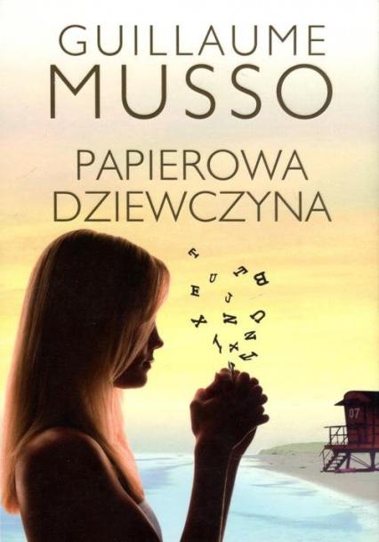 Papierowa Dziewczyna - Guillaume Musso | okładka