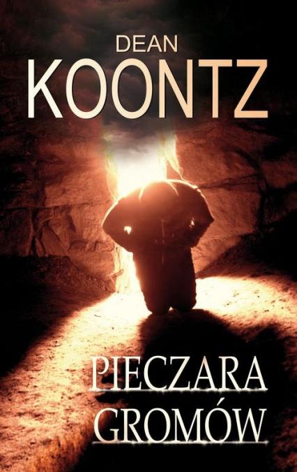 Pieczara Gromów - Dean Koontz   okładka