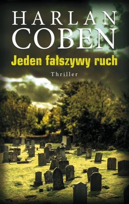 Jeden fałszywy ruch - Harlan Coben   okładka