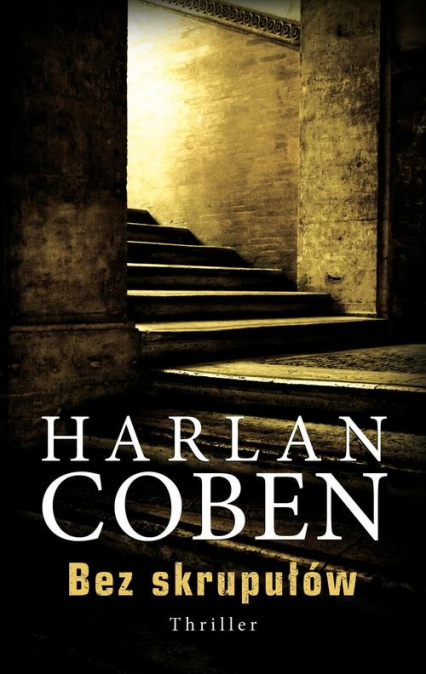 Bez skrupułów - Harlan Coben | okładka