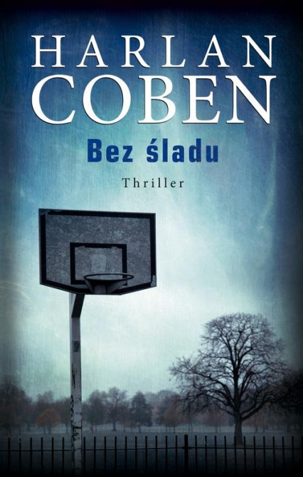 Bez śladu - Harlan Coben | okładka