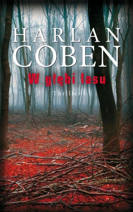 W głębi lasu - Harlan Coben | okładka