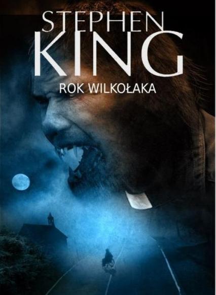 Rok wilkołaka - Stephen King   okładka