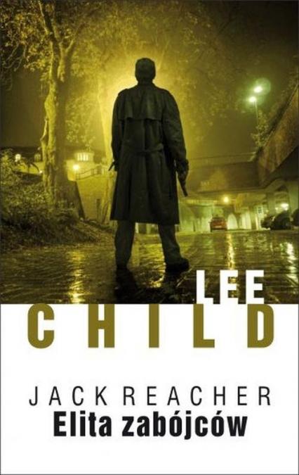 Elita zabójców - Lee Child | okładka