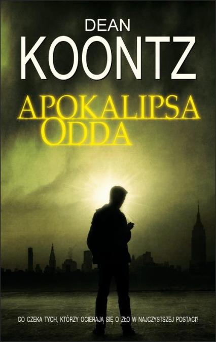 Apokalipsa Odda - Dean Koontz | okładka