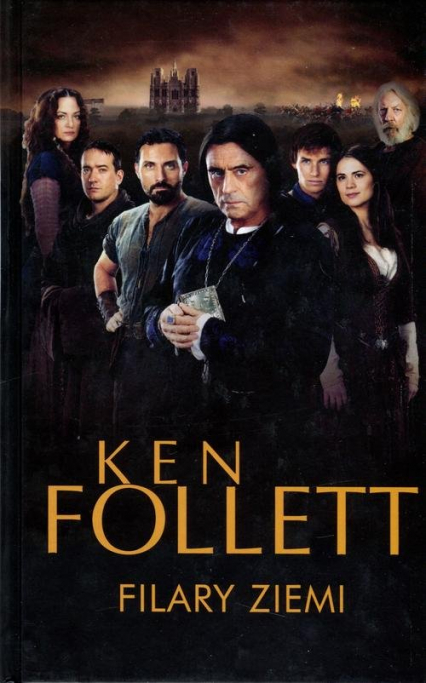 Filary Ziemi - Ken Follett | okładka