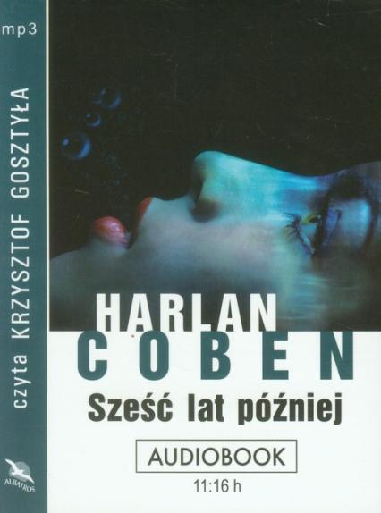 Sześć lat później audiobook - Harlan Coben | okładka