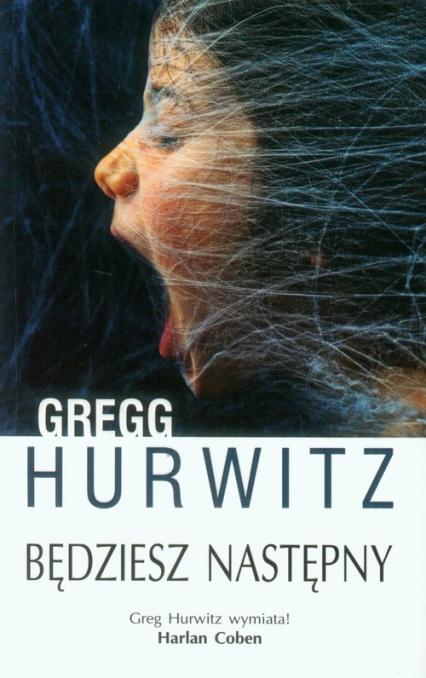 Będziesz następny - Gregg Hurwitz | okładka