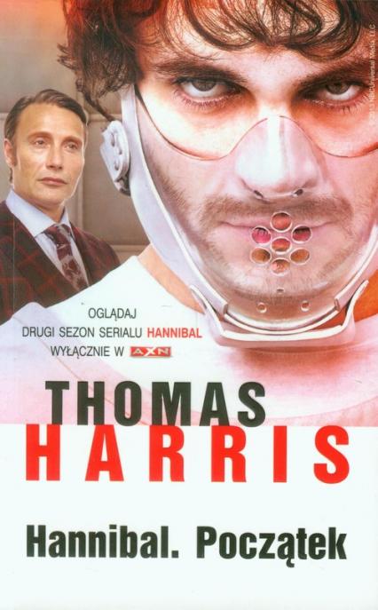 Hannibal. Początek - Thomas Harris | okładka