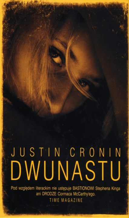 Dwunastu - Justin Cronin   okładka