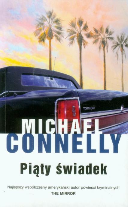 Piąty świadek - Michael Connelly | okładka