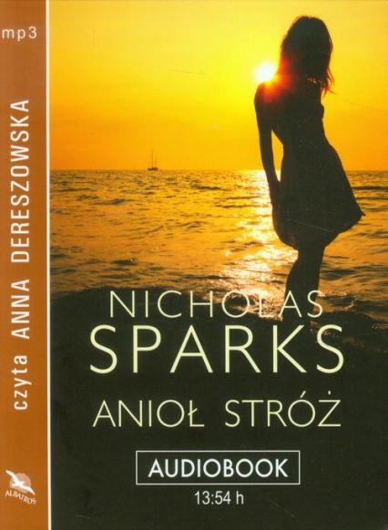 Anioł stróż audiobook - Nicholas Sparks   okładka