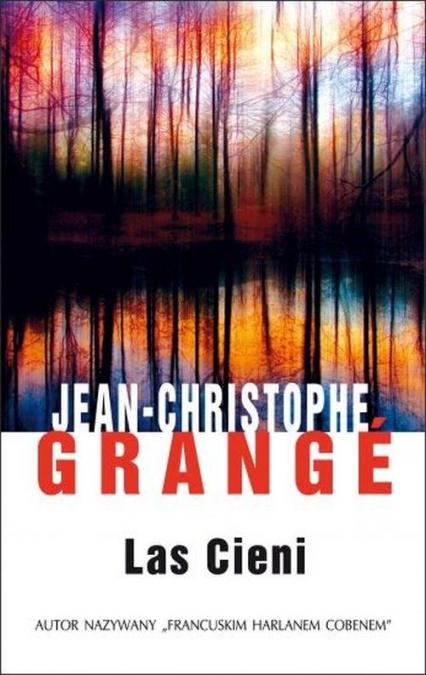 Las cieni - Jean-Christophe Grange | okładka