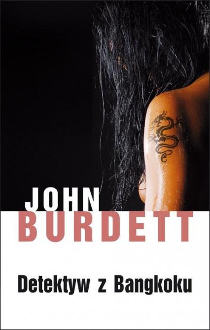 Detektyw z Bangkoku - John Burdett   okładka