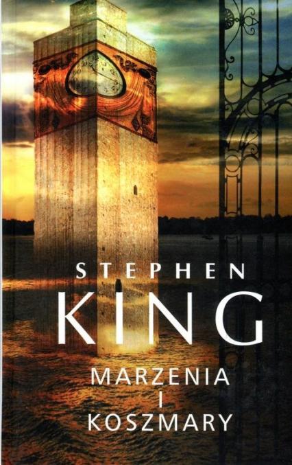 Marzenia i koszmary - Stephen King | okładka