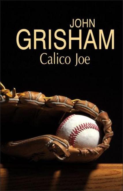 Calico Joe - John Grisham | okładka