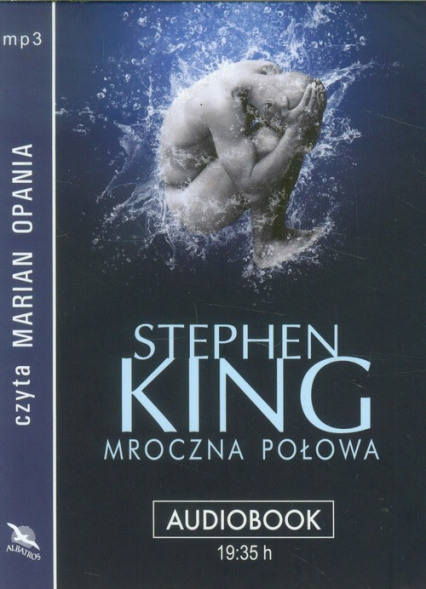 Mroczna połowa audiobook - Stephen King   okładka