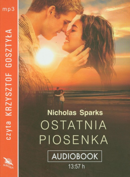 Ostatnia piosenka audiobook - Nicholas Sparks | okładka