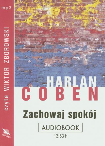 Zachowaj spokój audiobook - Harlan Coben   okładka