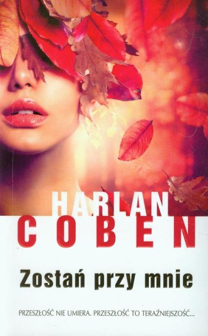 Zostań przy mnie - Harlan Coben   okładka
