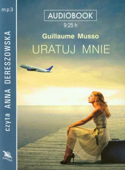 Uratuj mnie audiobook - Guillaume Musso | okładka