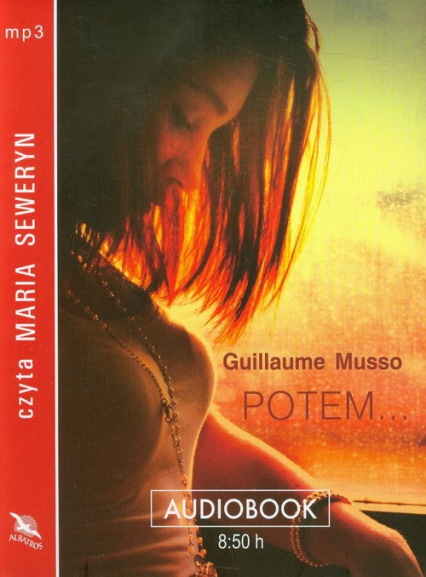 Potem... audiobook - Guillaume Musso | okładka