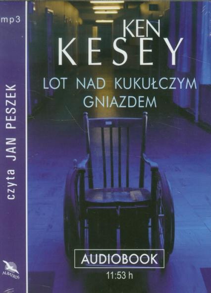 Lot nad kukułczym gniazdem audiobook - Ken Kesey | okładka