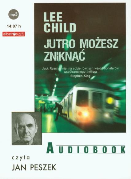 Jutro możesz zniknąć audiobook - Lee Child   okładka