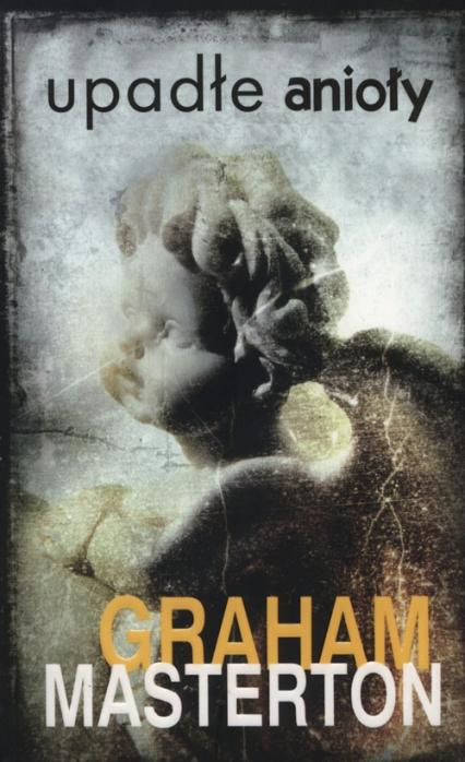 Upadłe anioły - Graham Masterton   okładka