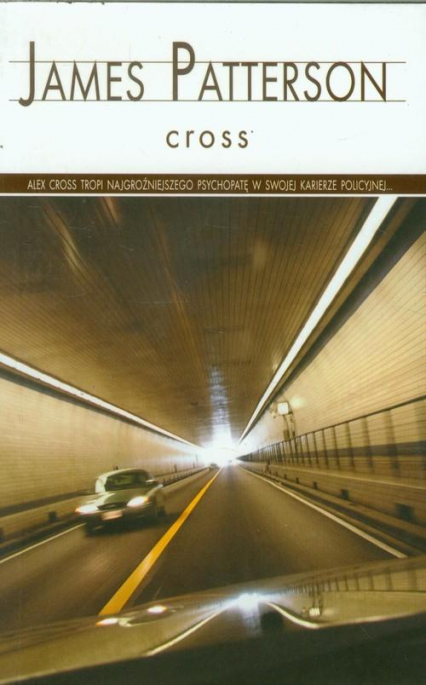 Cross - James Patterson | okładka