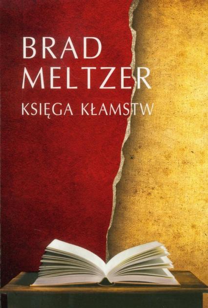 Księga kłamstw - Brad Meltzer | okładka