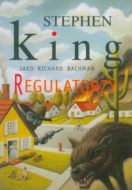 Regulatorzy - Stephen King   okładka