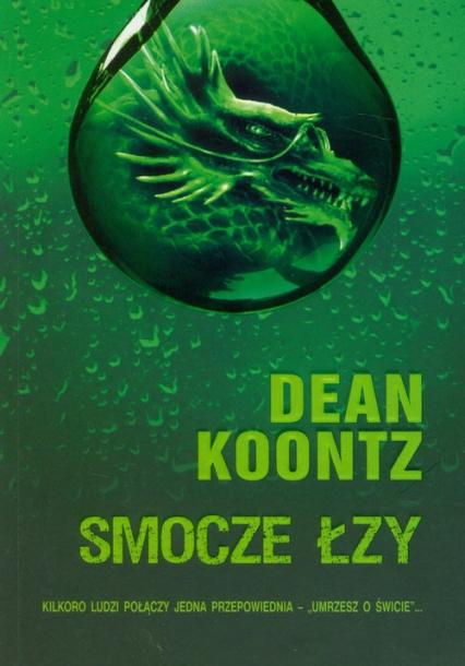 Smocze łzy - Dean Koontz | okładka