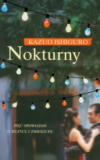 Nokturny - Kazuo Ishiguro | okładka