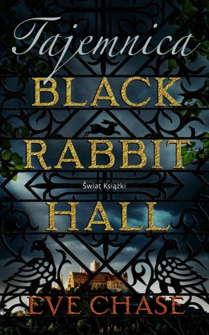 Tajemnica Black Rabbit Hall - Eve Chase | okładka