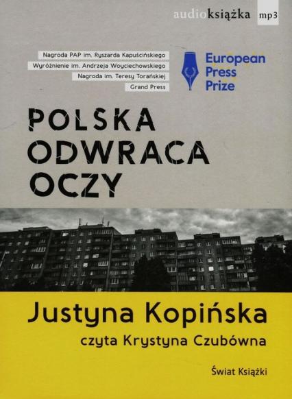 Polska odwraca oczy - Justyna Kopińska | okładka