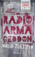 Radio Armageddon - Jakub Żulczyk   okładka