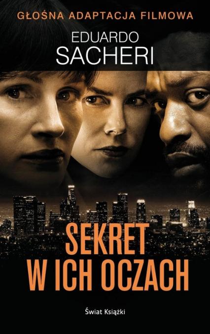 Sekret w ich oczach - Eduardo Sacheri | okładka