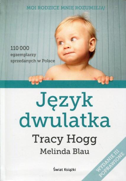Język dwulatka - Hogg Tracy Blau Melinda   okładka