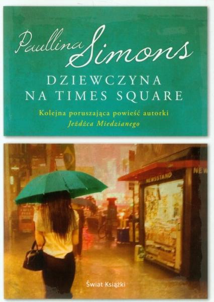 Dziewczyna na Times Square - Paullina Simons | okładka