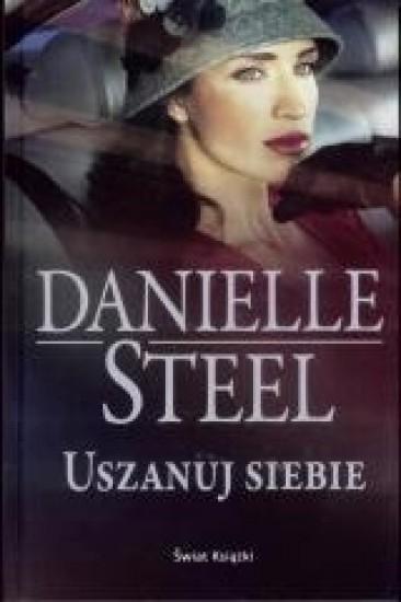 Uszanuj siebie - Danielle Steel | okładka