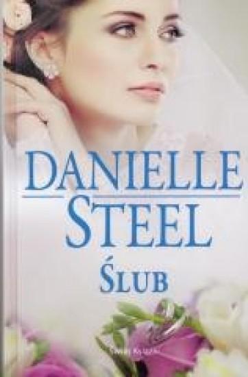 Ślub - Danielle Steel | okładka