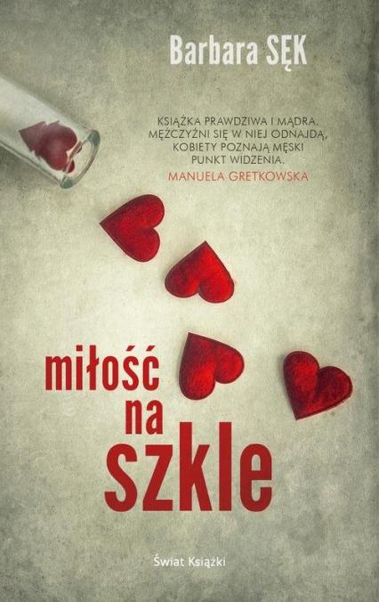Miłość na szkle - Barbara Sęk | okładka