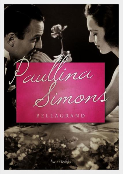 Bellagrand - Paullina Simons | okładka